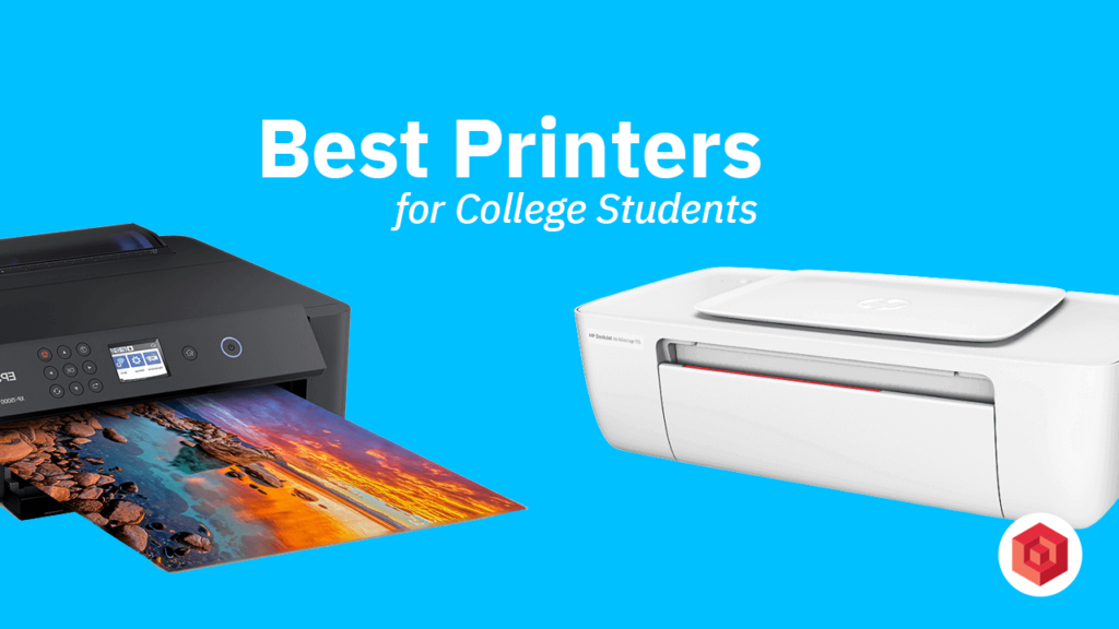 Best Printers For College Students 2021